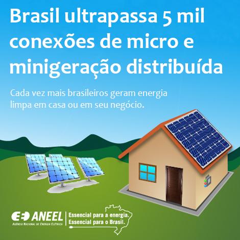 Brasil ultrapassa 5 mil conexões de micro e minigeração distribuída